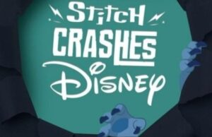Have you Seen the Newest Stitch Crashes Disney Installment?