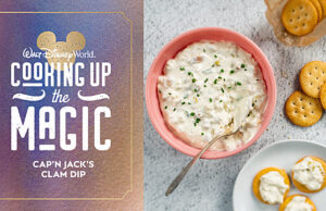 Preview Disney's Newest Cookbook with Simple and Delicious Clam Dip